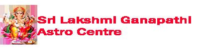 Sri Lakshmi Ganapathi Astro Centre